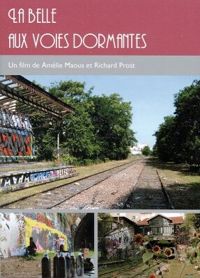Le DVD du film documentaire « La Belle aux Voies Dormantes »